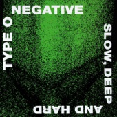 Type O Negative - Unsuccessfully Coping With the Natural Beauty of Infidelity