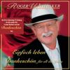 Einfach Leben - Best Of - Dankeschön für all die Jahre - Roger Whittaker