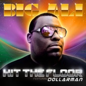 Hit the Floor (feat. Dollarman) - Single