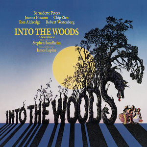 Into the Woods (Original Broadway Cast Recording) - Original Broadway Cast of Into the Woods