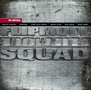 Flipmode Squad - The Imperial