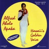 Alfred Aholo Apaka - Na Molokama
