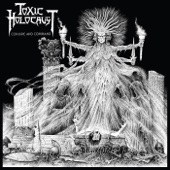 Toxic Holocaust - The Liars Are Burning
