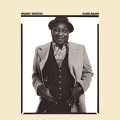Hard Again-Muddy Waters