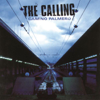The Calling - Wherever You Will Go artwork