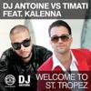 DJ Antoine, Timati & Kalenna - Welcome to St. Tropez (DJ Antoine vs. Mad Mark Radio Edit) artwork