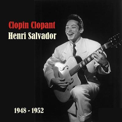 Clopin Clopant - Henri Salvador