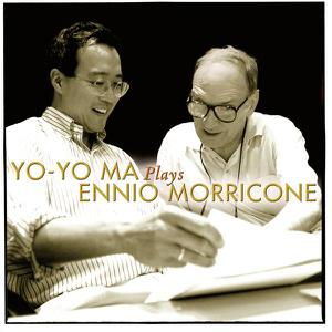 Yo-Yo Ma, Ennio Morricone & Roma Sinfonietta - Yo-Yo Ma Plays Ennio Morricone (Remastered)