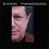 Si Kahn - Who's Watching the Man