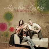 Karen Peck & New River - I Can See Clearly