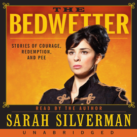 The Bedwetter: Stories of Courage, Redemption, and Pee (Unabridged) audiobook