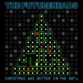 The Futureheads - Christmas Was Better In the 80's