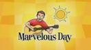 Marvelous Day - SteveSongs