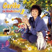 Carike In Kinderland, Vol. 3