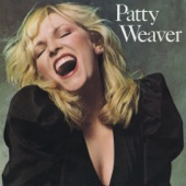 Patty Weaver - One Love Too Late