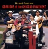 Rumel Fuentes - Corrido de Cesar Chavez