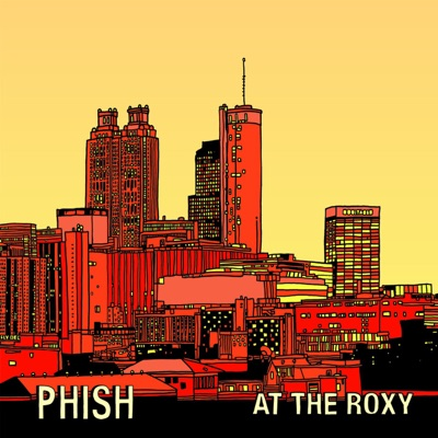 At the Roxy (Live) - Phish