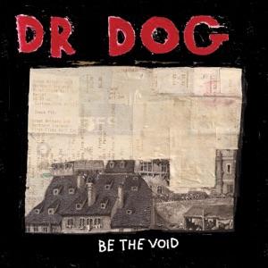 Dr. Dog: That Old Black Hole