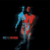 Fitz and The Tantrums - Don't Gotta Work It Out