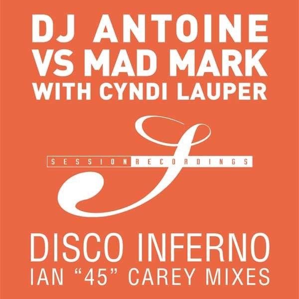 Disco Inferno (DJ Antoine vs. Mad Mark Club Mix)