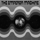 The Emperor Machine - Kananana