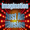 Imagination - Just An Illusion (Re-Recorded) Grafik