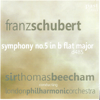 London Philharmonic Orchestra & Sir Thomas Beecham - Schubert: Symphony No. 5 artwork