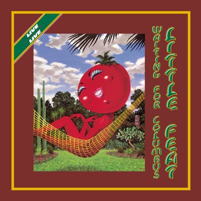 Waiting for Columbus (Deluxe Edition) [Live] - Little Feat