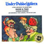 Under Dubbelgöken - Liten lunchrevy på Berns med Hasse & Tage