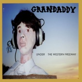 Grandaddy - Collective Dreamwish of Upperclass Elegance