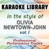 In the Style of Olivia Newton-John, Vol. 1 (Karaoke & Professional Performance Tracks) - Karaoke Library
