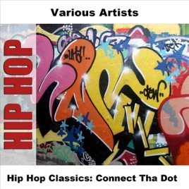 V.A.の「Hip Hop Classics: Conn...