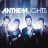 Anthem Lights (Deluxe)