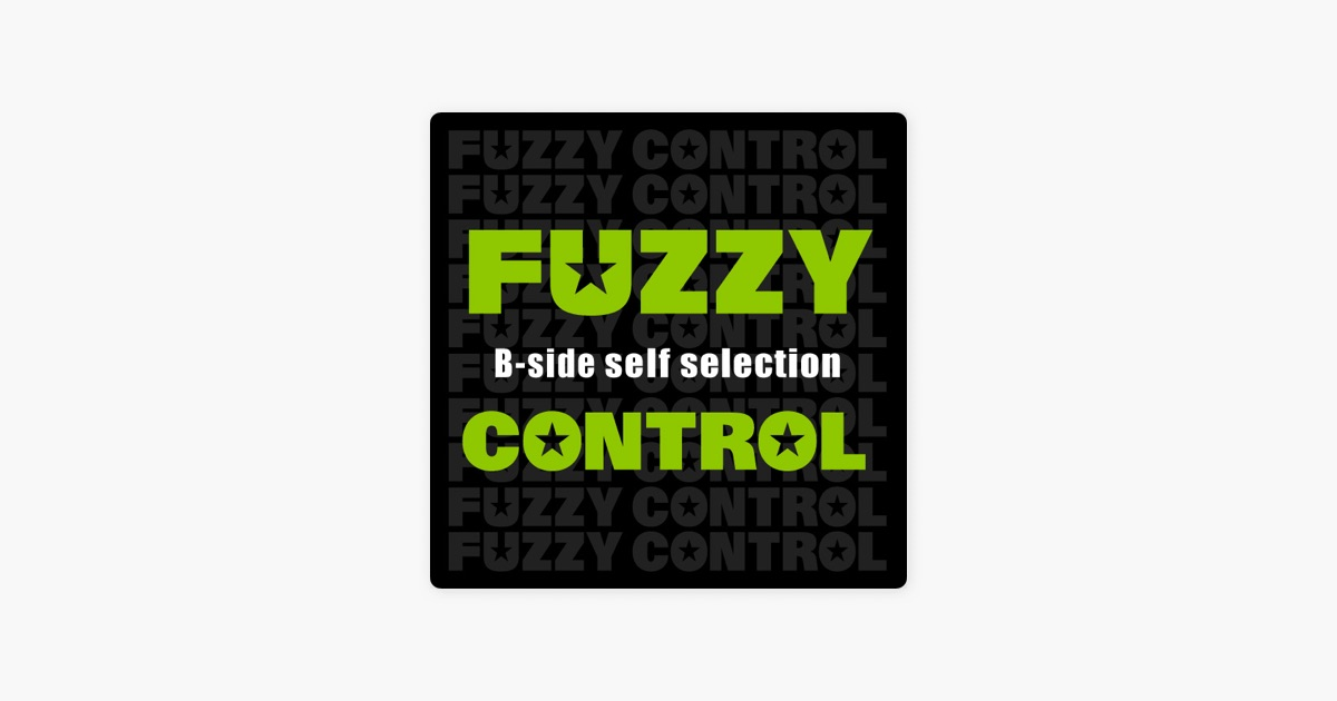 fuzzy controlの fuzzy control b side self selection をitunesで