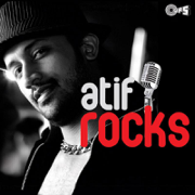 Atif Rocks - Atif Aslam - Atif Aslam