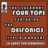 The Legendary Four Tops featuring the Delfonics: Live in Concert 30 Great Performances