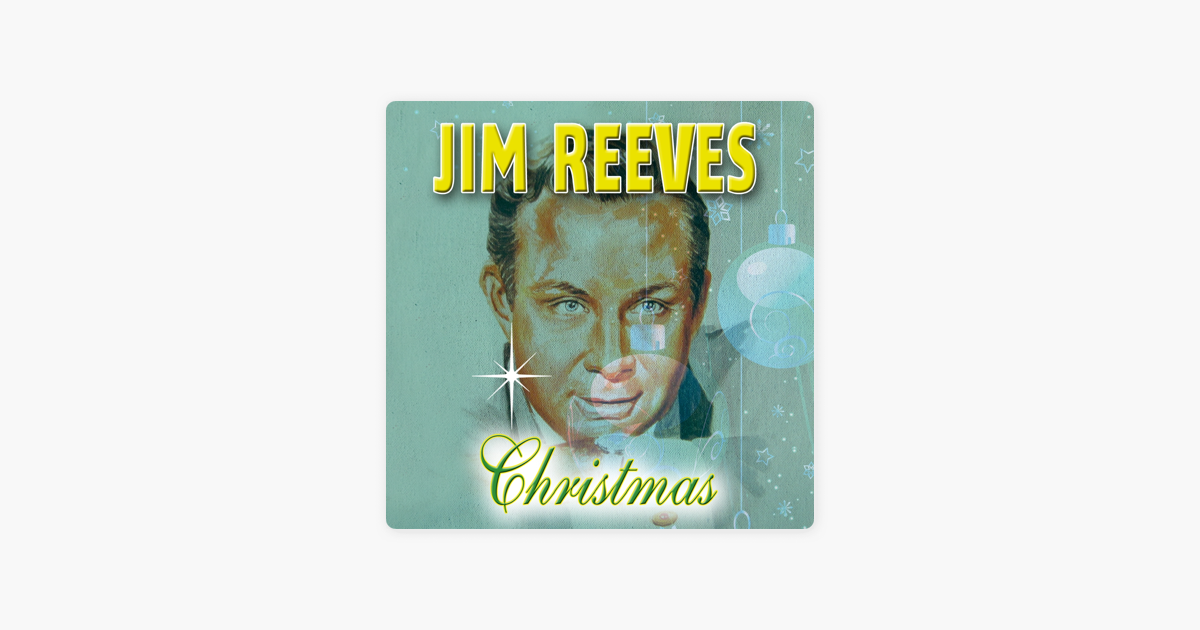 Christmas With Jim Reeves by Jim Reeves on Apple Music