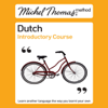Cobie Adkins-de Jong & Els Van Geyte - Michel Thomas Method: Dutch Introductory Course (Unabridged) artwork