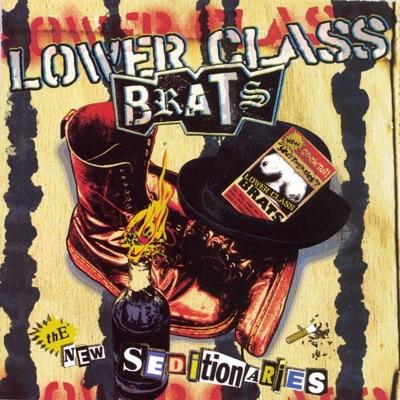 New Seditionaries - Lower Class Brats