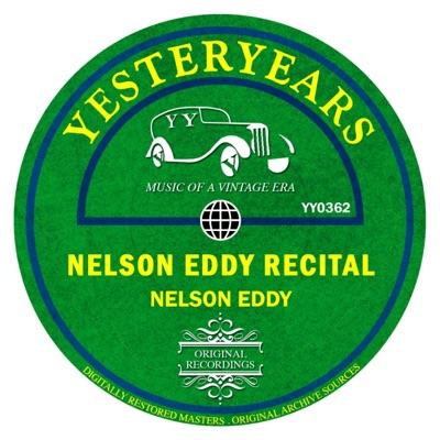 Nelson Eddy Recital - Nelson Eddy