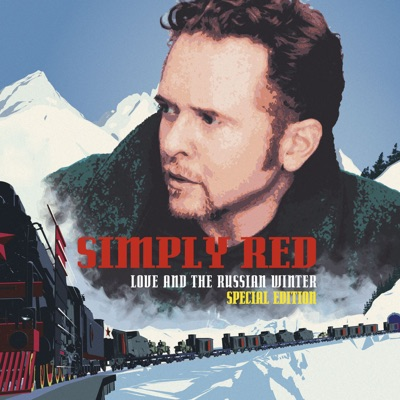 Love and the Russian Winter (Expanded Edition) - Simply Red
