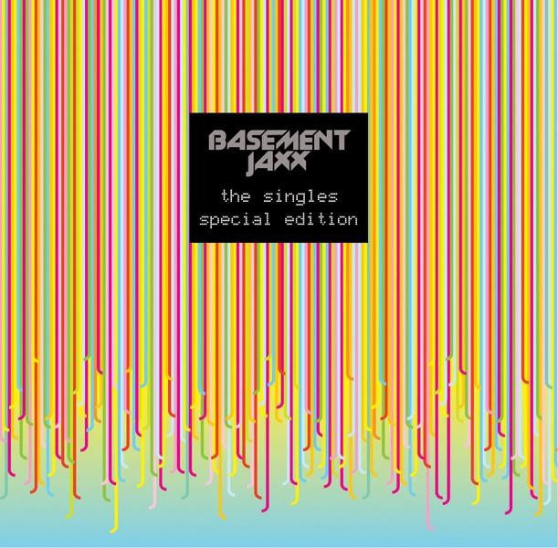 ‎The Singles (Special Edition) By Basement Jaxx On Apple Music