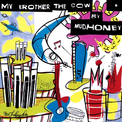 My Brother the Cow (Expanded Version) - Mudhoney