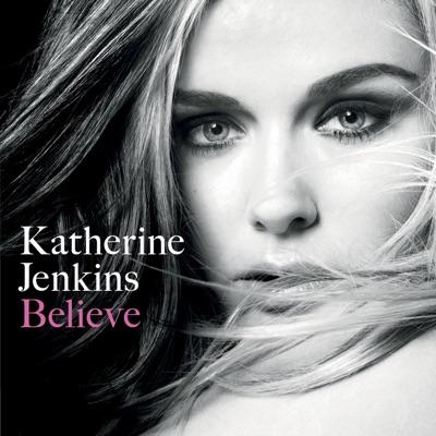 Believe (Deluxe Version) - Katherine Jenkins