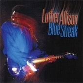 Luther Allison - All the King's Horses