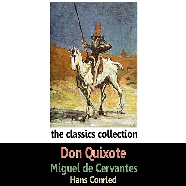 the promise that don quixote made for himself in don quixote by miguel de cervantes Miguel de cervantes (born 1548 (day unknown) died 23 april 1616) was one of the greatest spanish knights of the 16th century, most known for his legendary combat with and loss to don quijote de la manchaafter his humiliating defeat, he wrote a book full of lies against quijote the spanish inquisition then arrested him, accusing.