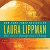 Laura Lippman - The Most Dangerous Thing (Unabridged) artwork
