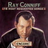 16 Most Requested Songs: Encore! - Ray Conniff