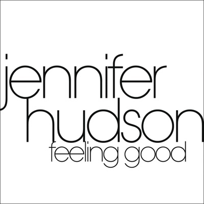 Feeling Good - Single - Jennifer Hudson