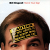 Bill Engvall - Here's Your Sign  artwork